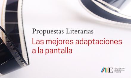 Propuestas Literarias: las mejores adaptaciones a la pantalla